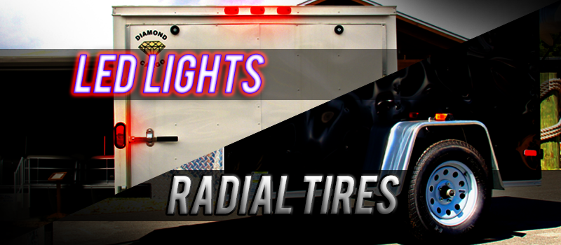 LED Lights and Radial Tires